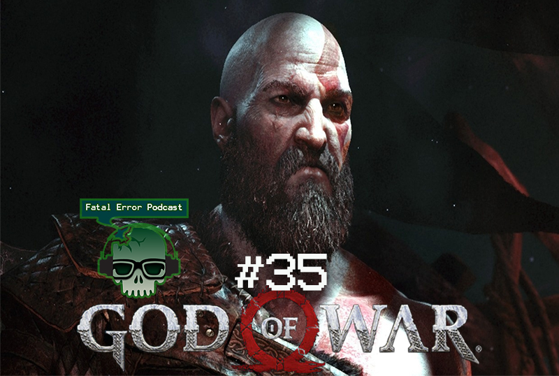 Fatal Error Podcast Games #35: God of War