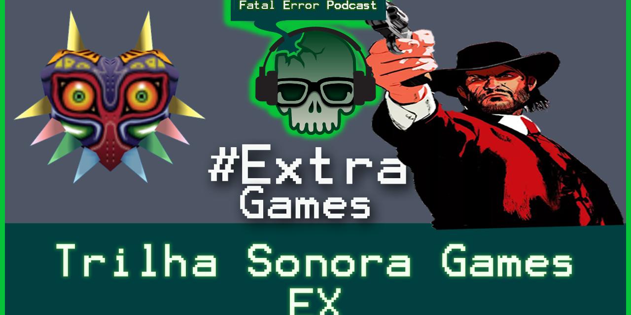Fatal Error Nerd Games #31: Soundtrack