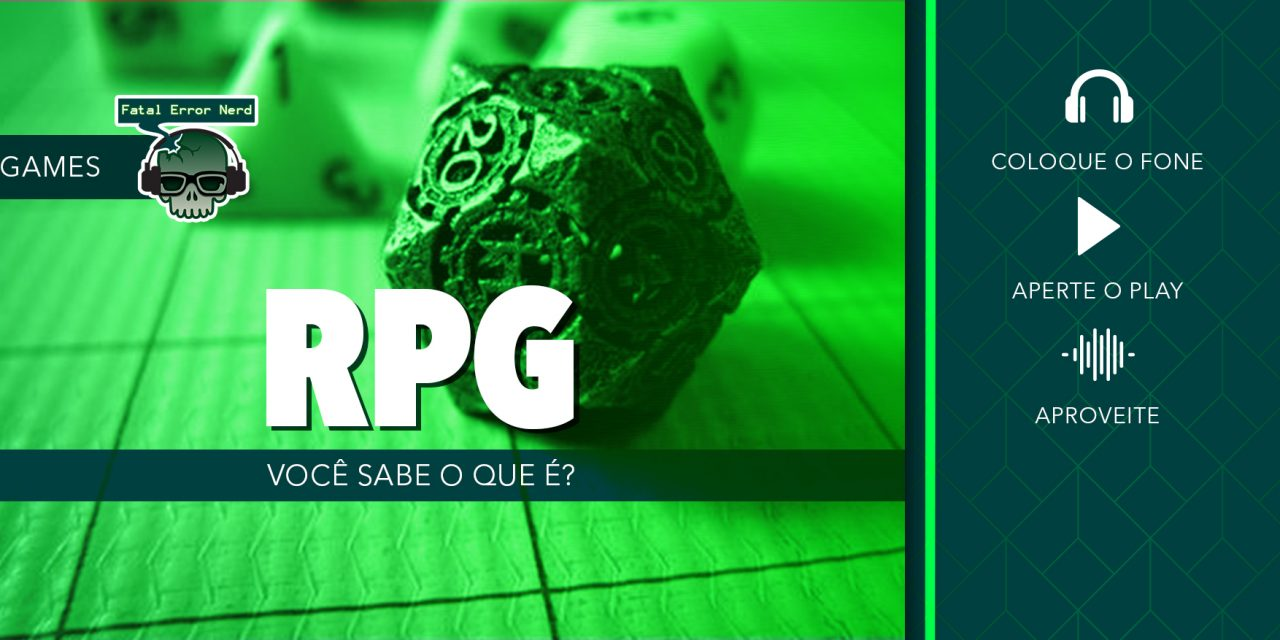 Fatal Error Nerd RPG #32: Você sabe o que é RPG? (ft. Beer Holder Cego)