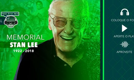 Fatal Error Podcast Memorial #47: Stan Lee