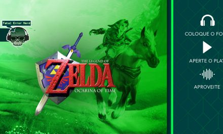 Fatal Error Podcast Games #53: Zelda Ocarina Of Time