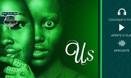 Fatal Error Nerd Filmes #42: Nós (Us)