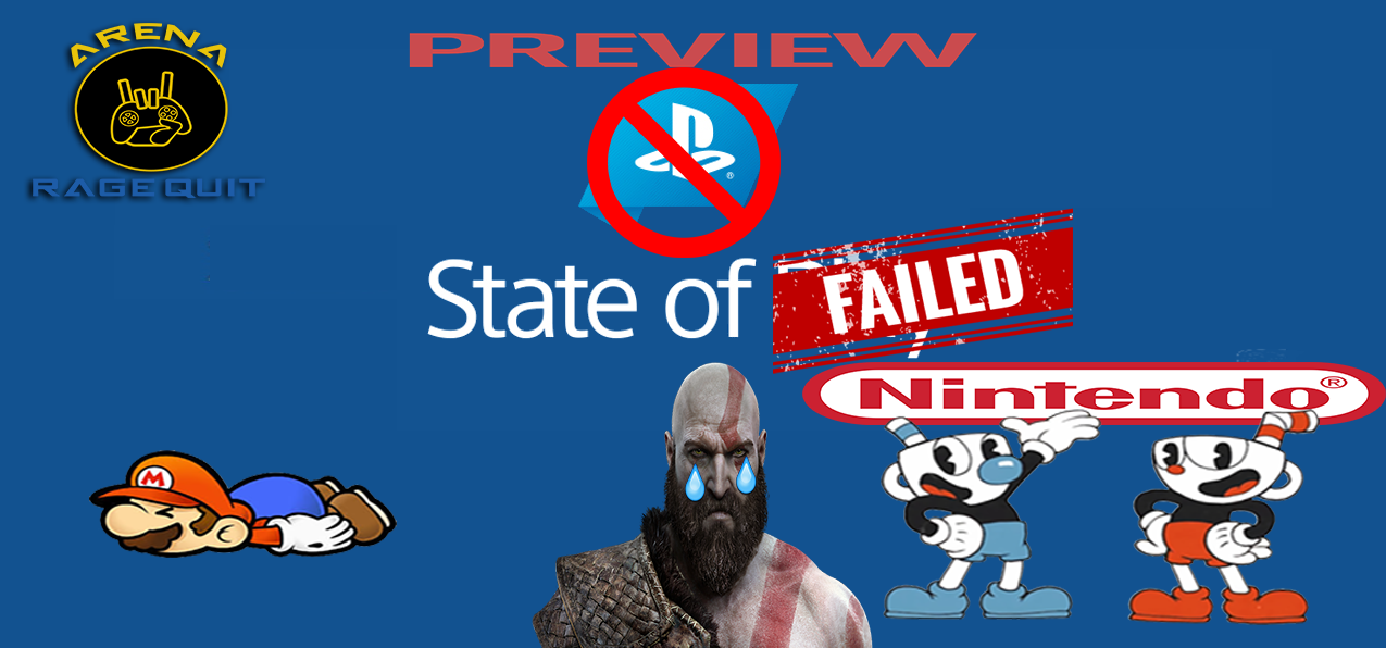 [+18] Rage Quit Arena 07: State of Preview 2019