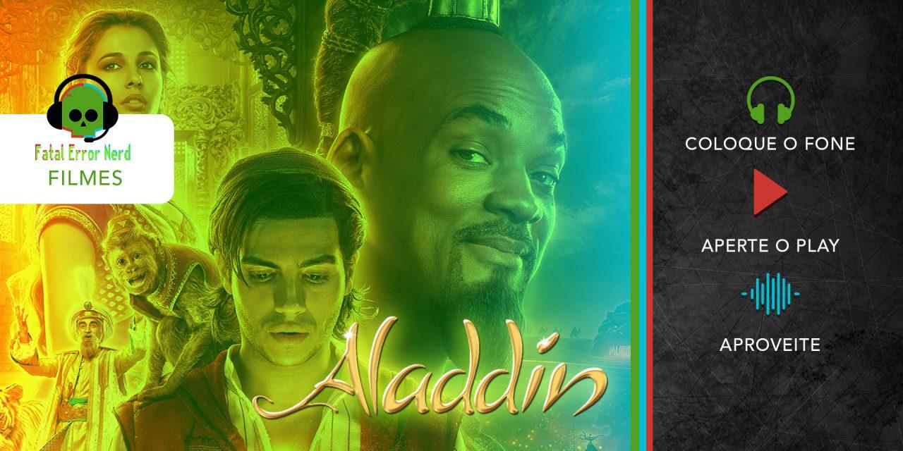 Fatal Error Nerd Filmes #44: Aladdin