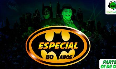 Fatal Error Nerd Filmes #49: Batman (1989)