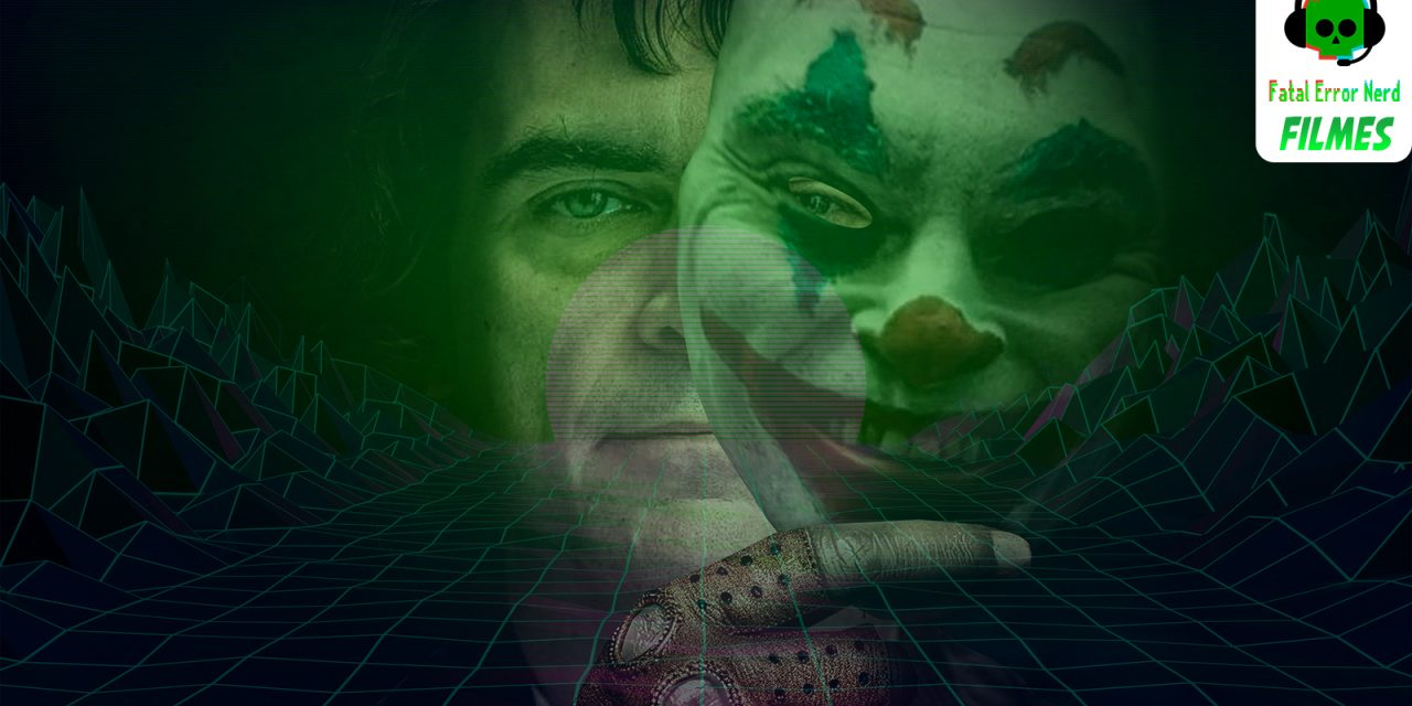 Fatal Error Podcast Filmes #76: Coringa (Joker)