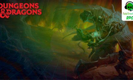Fatal Error Podcast RPG #77: Falando de Dungeons & Dragons (ft. Galapagos Jogos)