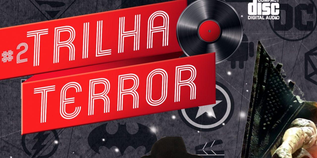 Fatal Error Podcast #75: Trilhas Sónoras de Terror