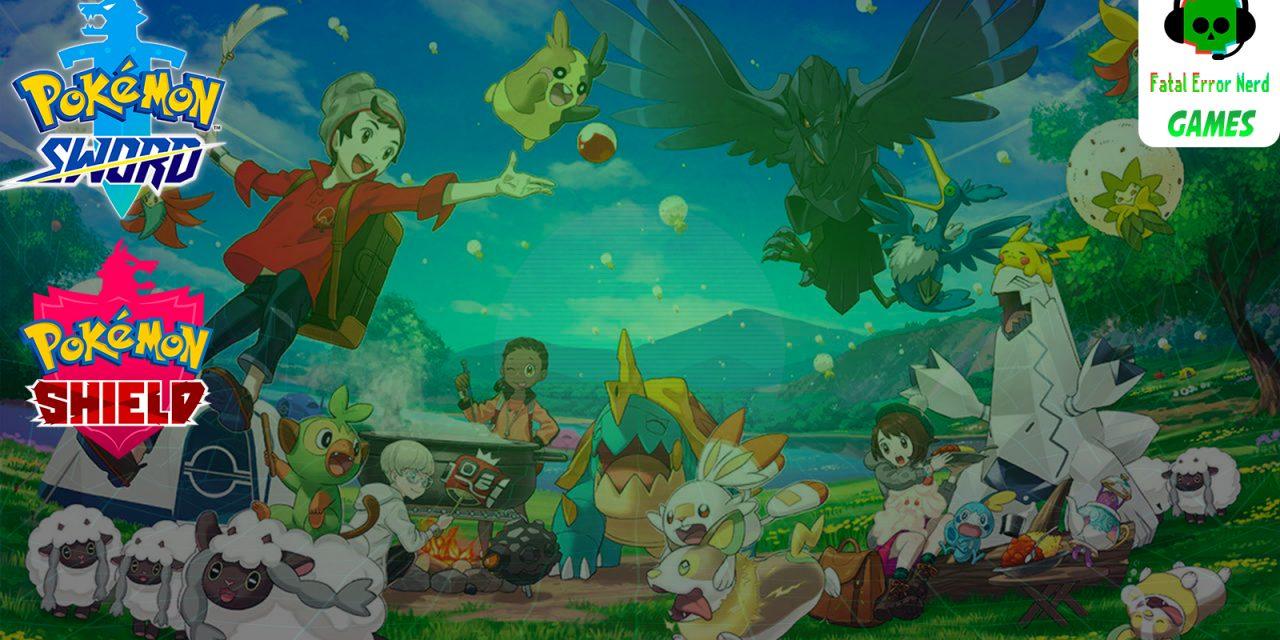 Fatal Error Nerd Games #84: Pokemon Sword & Shield