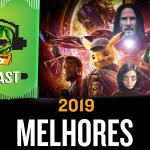 Fatal Error Nerd #90: Melhores Filmes de 2019