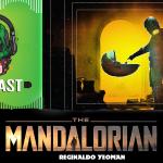 Fatal Error Nerd Series #98: Mandaloriano