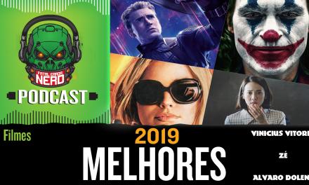 Fatal Error Nerd #91: Melhores Filmes de 2019