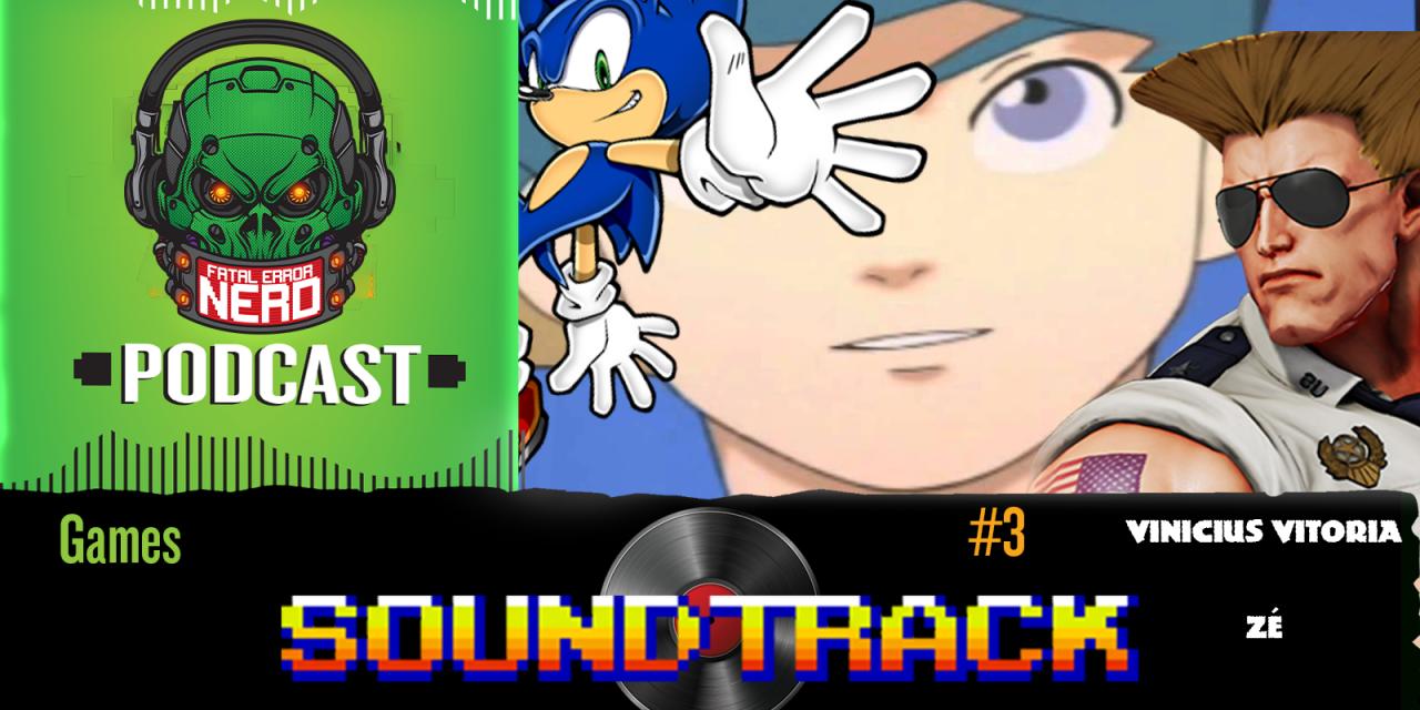 Fatal Error Nerd Games #95: Soundtrack #3