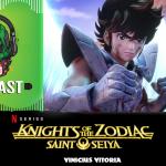 Fatal Error Nerd Animes #Xtra: Saint Seiya Segunda Parte (Netflix)