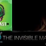 Fatal Error Nerd Filmes #106: O Homem Invisível #OPodcastÉDelas2020