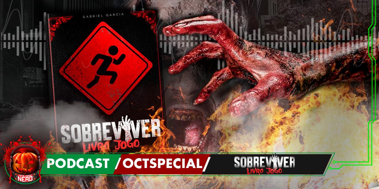 Fatal Error Nerd OCTSPECIAL #89: Sobreviver