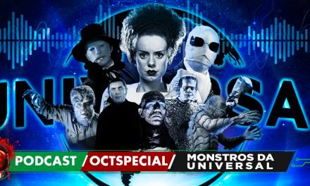 Fatal Error Nerd OCTSPECIAL #90: Monstros da Universal