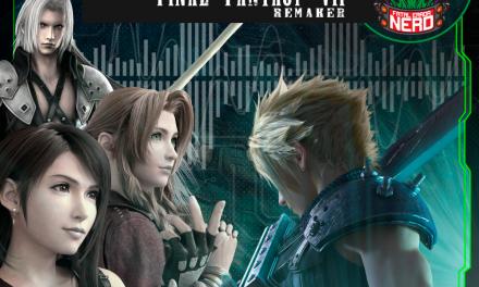 Fatal Error Nerd Games #97: Final Fantasy VII Remake