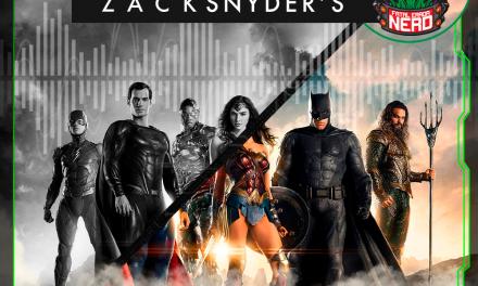 Fatal Error Nerd #110: Liga da Justiça de Zack Snyder