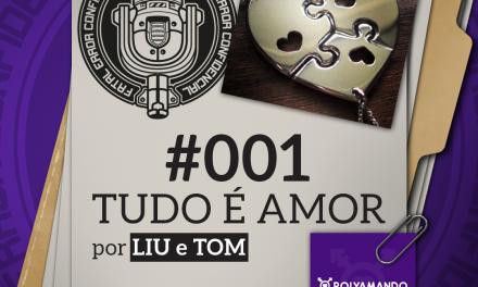 Fatal Error Confidencial #1 | Poliamor (com Liu e Tom)