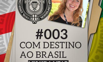 Fatal Error Confidencial #3 | Com Destino ao Brasil (com Micayla Mead)
