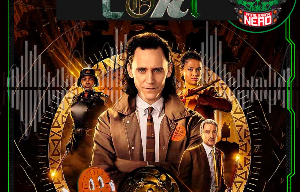 Fatal Error Nerd #125: Loki