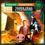 Fatal Error Nerd #130: Tarologia e Cultura Pop