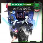 Fatal Error Nerd #133: Star Wars Visions