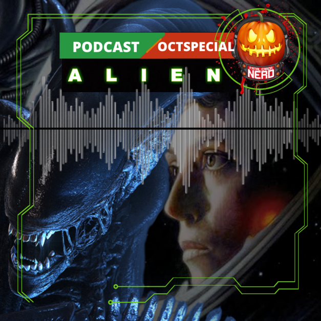 Fatal Error Nerd #135: Alien – O 8.º Passageiro